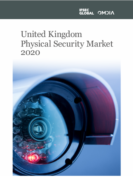 Cover of the United Kingdom Physical Security report by IFSEC Global and Omdia